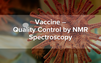 Vaccine – Quality Control by NMR Spectroscopy